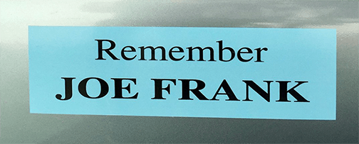 Remember Joe Frank bumper stickers
