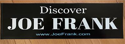 Discover Joe Frank bumper sticker